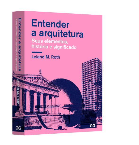 Livro Entender a arquitetura - Editora Ggili